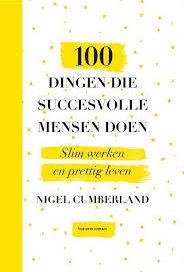 100 dingen die succesvolle mensen doene succesvolle mensen doen